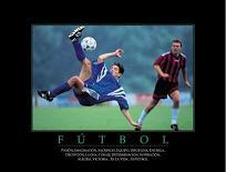 """Cuadro Fútbol - """"El texto del cuadro dice: """"""""Pasión, imaginación, sacrificio, equipo, disciplina, entrega, decepción, lucha, coraje, determinación, superación, alegría, victoria... Es la vida... es fútbol."""""""""""""""