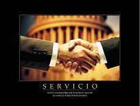 """Cuadro Servicio - El texto del cuadro dice: """"Si no cuidamos bien de nuestros clientes, alguien lo hará por nosotros."""""""